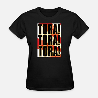 Veteran World War 2 Tora Tora Tora Pearl Harbour War World 2 Japan - Women's T-Shirt