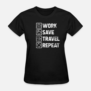 Holiday Travel Work Travel Traveling Worker Traveler Gift Holiday - Women's T-Shirt