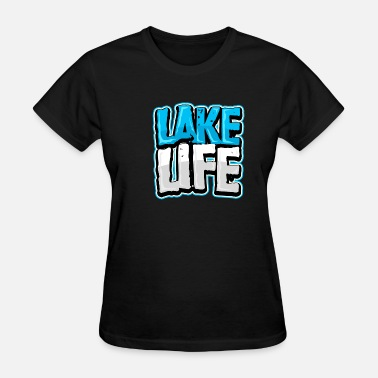 Fishing Lake Fishing Lake Life - Women's T-Shirt