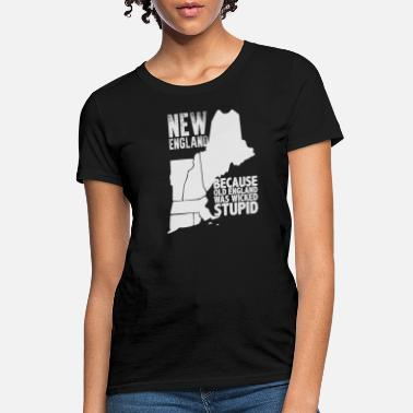 Connecticut New England Because Old England Was Wicked T-Shirt - Women's T-Shirt
