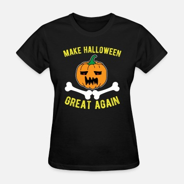Make Halloween Great Again Make Halloween Great Again - Women's T-Shirt