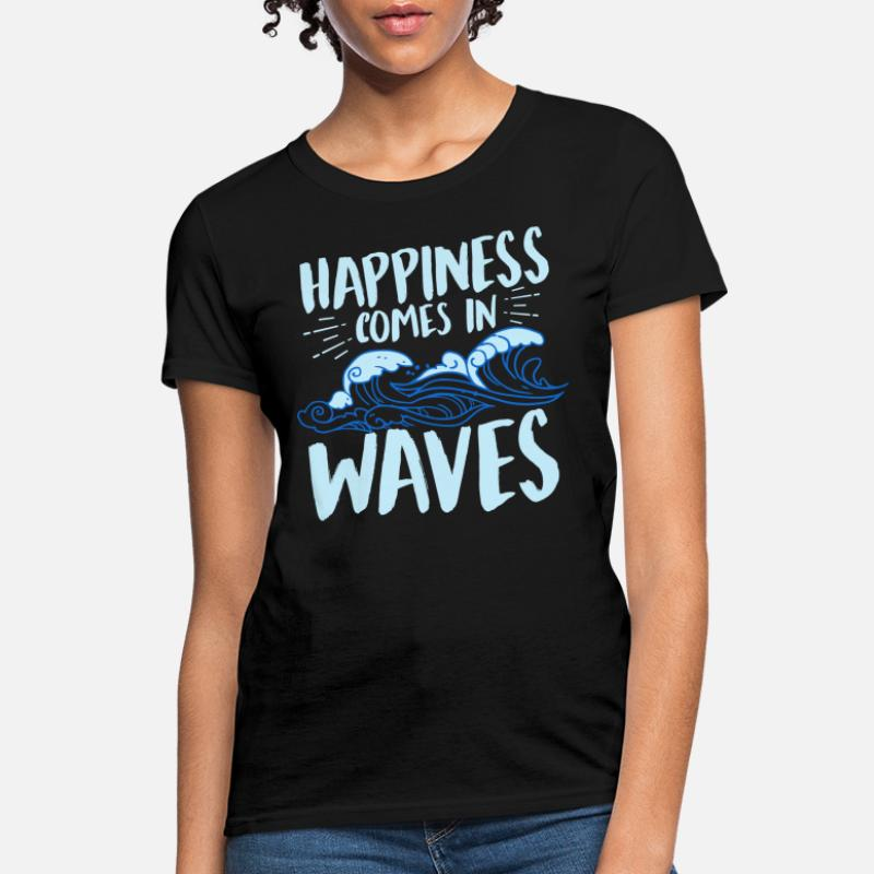 67c88b800f4 Shop Happiness Comes In Waves T-Shirts online
