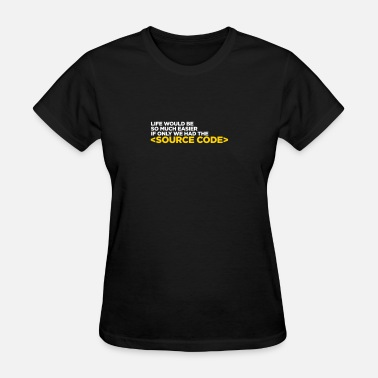 Witness Protection Program Life Has A Source Code! - Women's T-Shirt