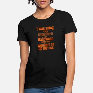 Republicans I Was Going To Be Republican For Halloween - Women's T-Shirt