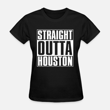 Straight Outta California straight outta houston california t shirts - Women's T-Shirt