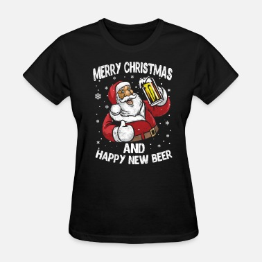 Drinking Merry Christmas and Happy New Year Beer Lover Gift - Women's T-Shirt