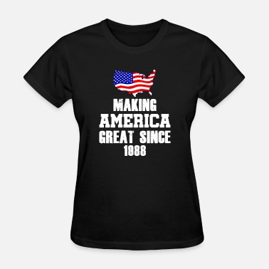 1988 Make America Great Since 1988 - Patriotic 30th - Women's T-Shirt