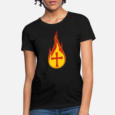 Holy Fire fire flames hot burning church symbol cross jesus - Women's T-Shirt