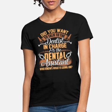 ef47d761 Shop Dental Assistant T-Shirts online | Spreadshirt