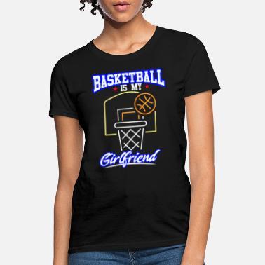 336d9619364 Proud Girlfriend Of A Basketball Player Basketball is my new girlfriend