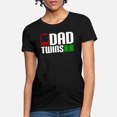 4728fd90 Funny-twin-dad Dad Twins Battery- Dad Of Twins Funny - Women&#. Women's T- Shirt