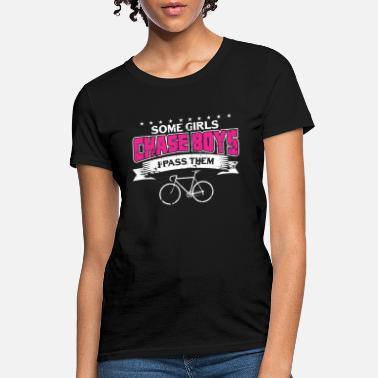 Chase Boys SOME GIRLS CHASE BOYS - Women's T-Shirt