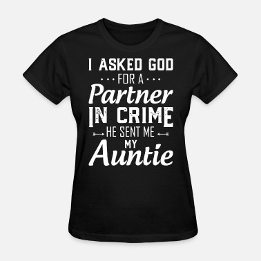 Aunt Partner In Crime partner in crime aunt - Women's T-Shirt