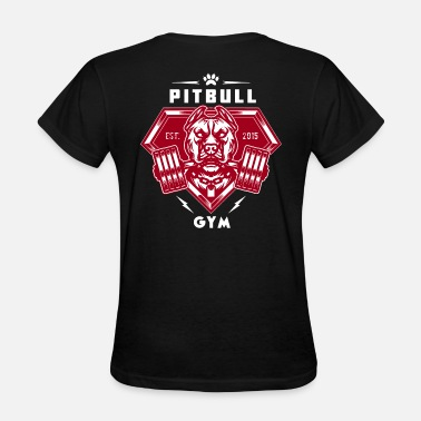 Mma Gym Bodybuilding Motivation PITBULL GYM TRAINING BODYBUILDING MOTIVATION MMA W - Women's T-Shirt