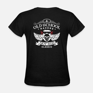 Hot Rod Cadillac Old School Racers Hot Rod Classic Musclecar - Women's T-Shirt