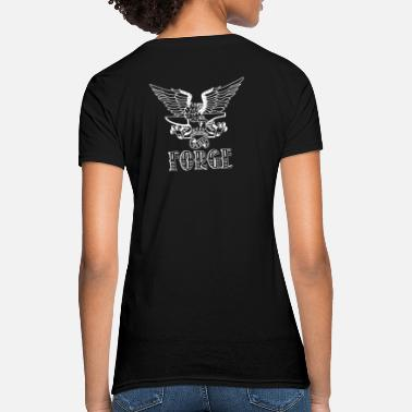 Forge STFU And Forge - Women's T-Shirt