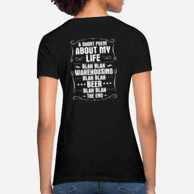 Poem Warehouse Worker Warehousing Warehouseman Gift - Women's T-Shirt