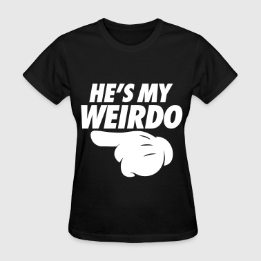 He's My Weirdo (Pointing Left) - Women's T-Shirt