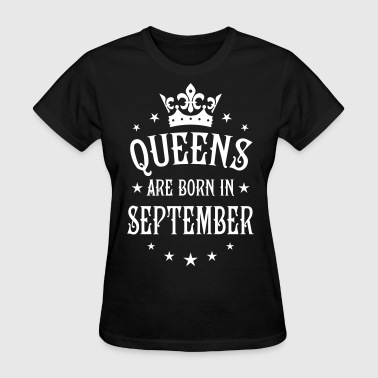 21 Queens are born in September Crown Woman  - Women's T-Shirt