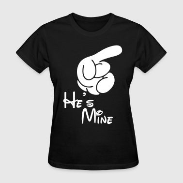 He's Mine - Women's T-Shirt