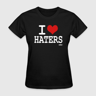 i love haters by wam - Women's T-Shirt