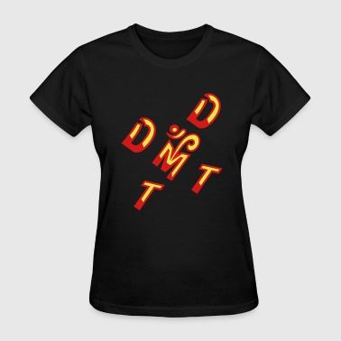 DMT - Women's T-Shirt