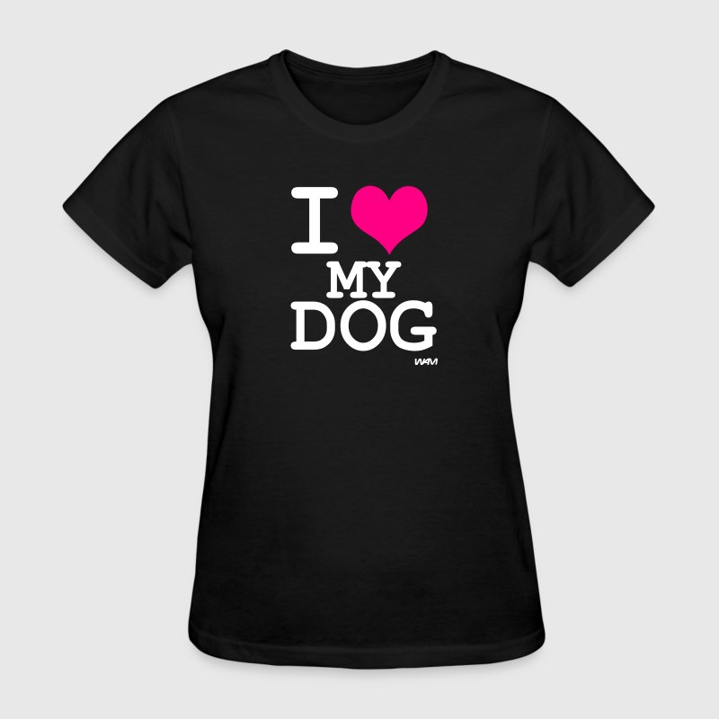 i love my dog by wam - Women's T-Shirt