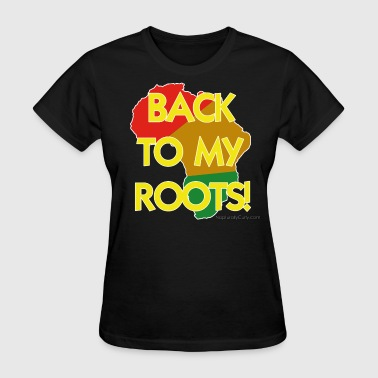 Back To My Roots II - Women's T-Shirt