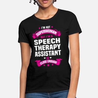 Speech Speech Therapy Assistant - Women's T-Shirt