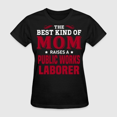 Public Works Laborer - Women's T-Shirt
