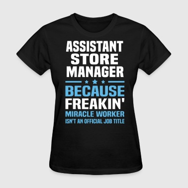 Assistant Store Manager - Women's T-Shirt