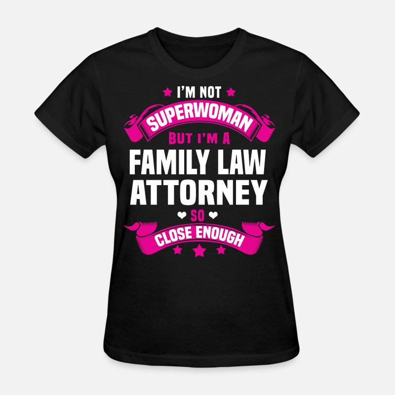 Family Law Attorney T-Shirts - Family Law Attorney - Women's T-Shirt black