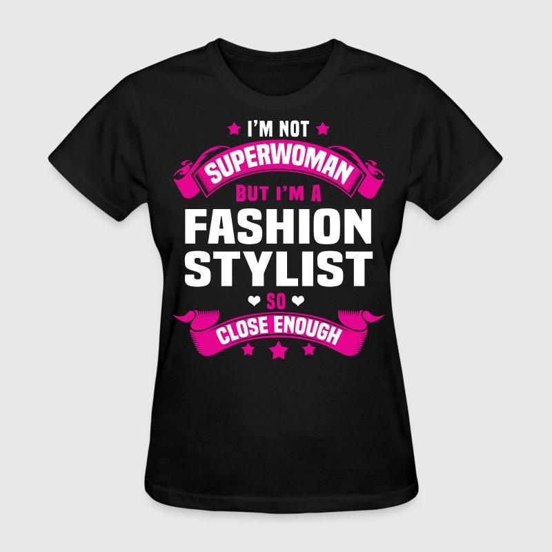 Fashion Stylist - Women's T-Shirt