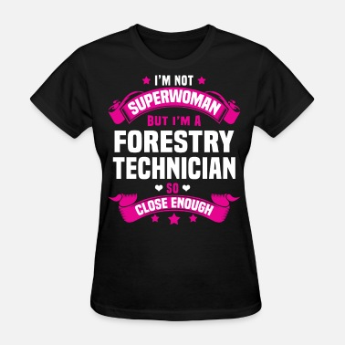 Forestry Forestry Technician - Women's T-Shirt