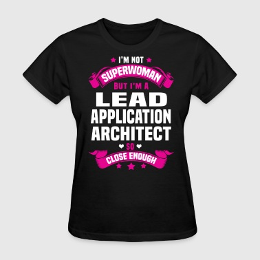 Lead Application Architect - Women's T-Shirt
