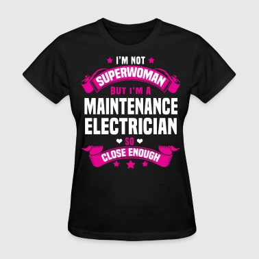 Maintenance Electrician - Women's T-Shirt