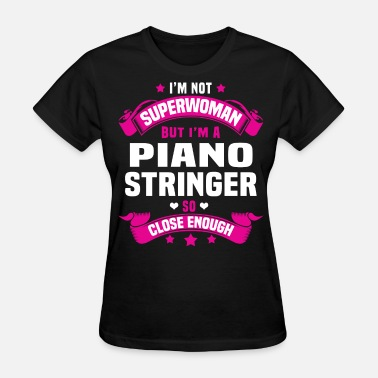 Funny Piano Piano Stringer - Women's T-Shirt