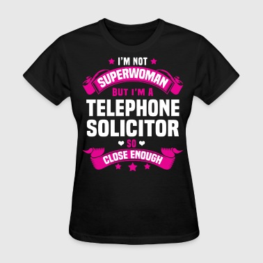 Telephone Solicitor - Women's T-Shirt
