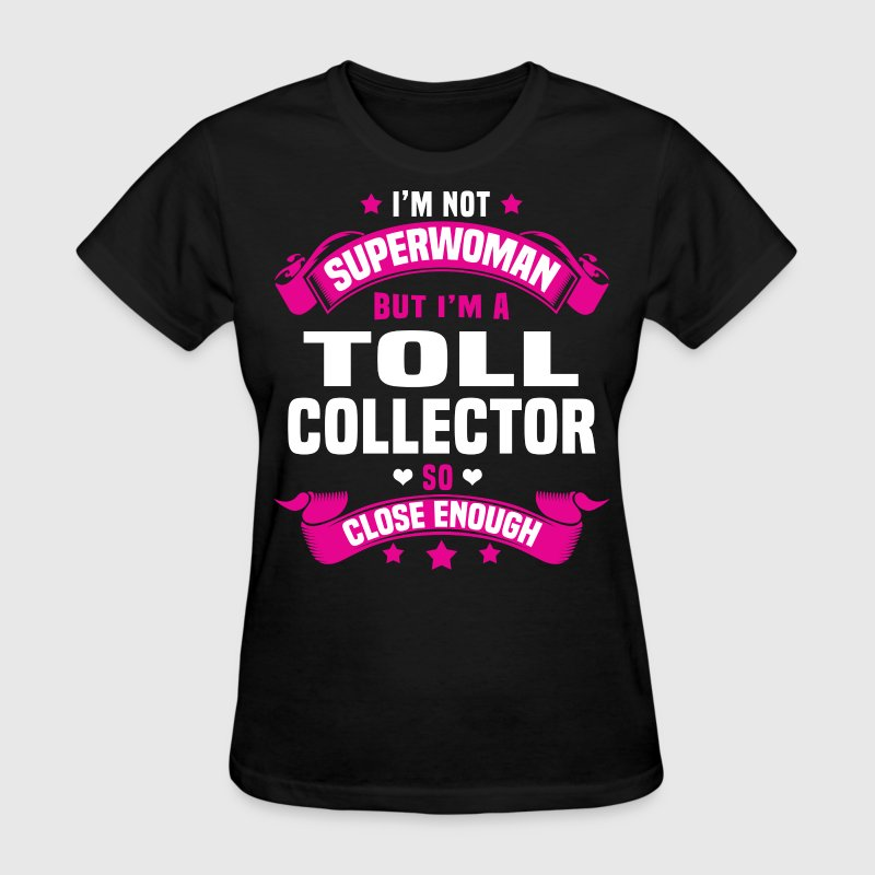 Toll Collector - Women's T-Shirt