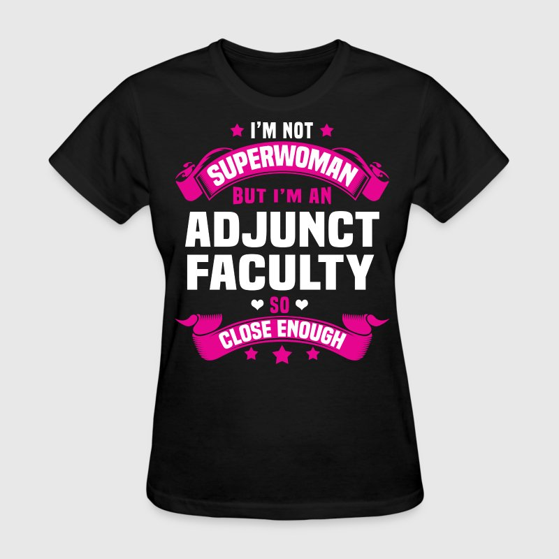 Adjunct Faculty - Women's T-Shirt