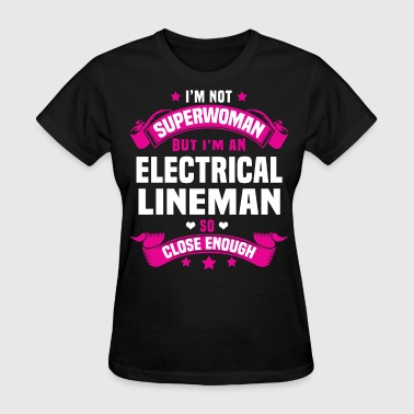 Electrical Lineman Funny Electrical Lineman - Women's T-Shirt