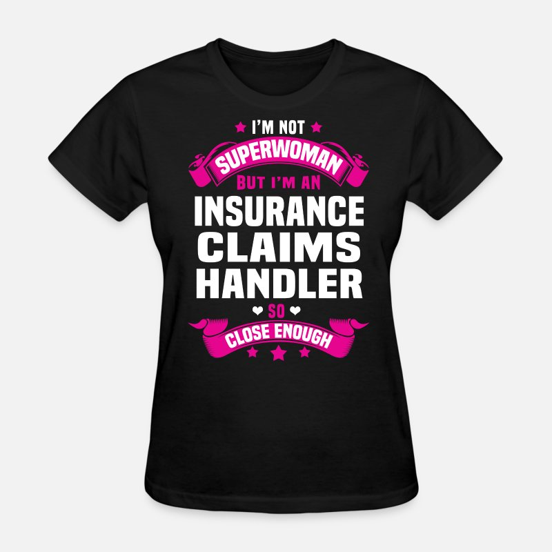 Super Woman T-Shirts - Insurance Claims Handler - Women's T-Shirt black