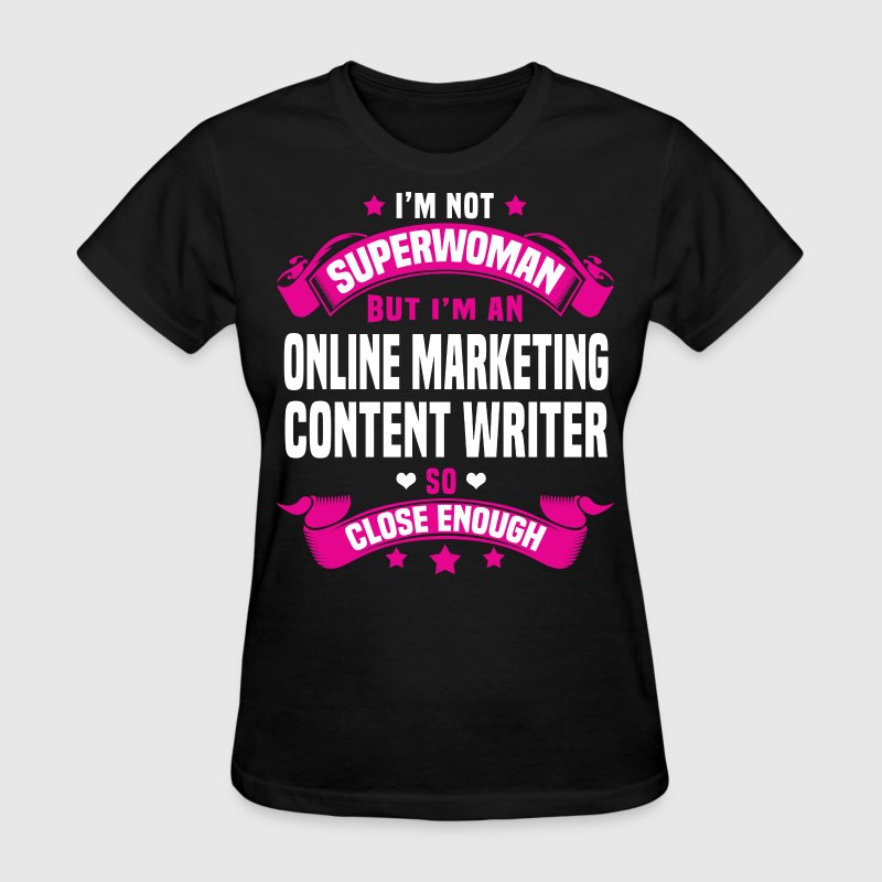 Online Marketing Content Writer - Women's T-Shirt