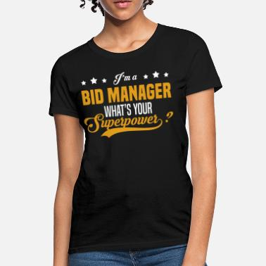 Bid Manager Bid Manager - Women's T-Shirt