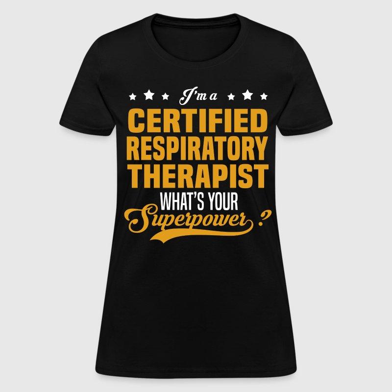 Certified Respiratory Therapist by bushking | Spreadshirt