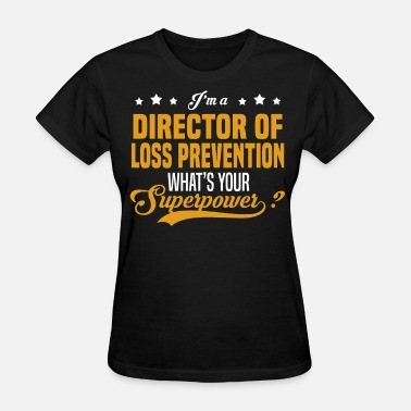 Weight Loss Director of Loss Prevention - Women's T-Shirt