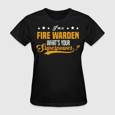 Warden Fire Warden - Women's T-Shirt