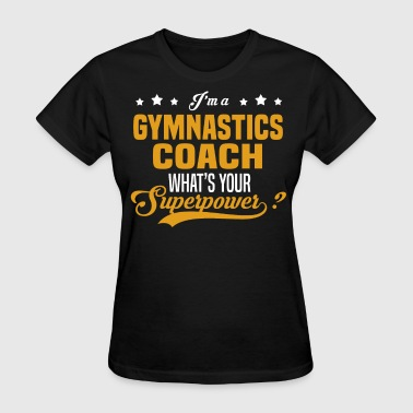 Gymnastics Coach - Women's T-Shirt