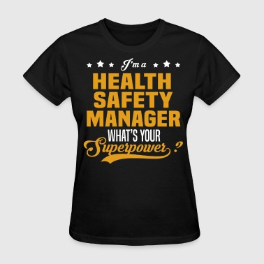 Health Safety Manager - Women's T-Shirt