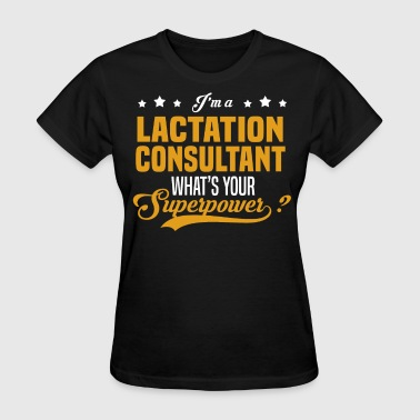 Lactation Consultant - Women's T-Shirt